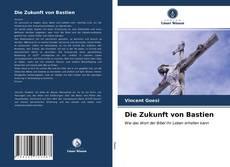 Capa do livro de Die Zukunft von Bastien