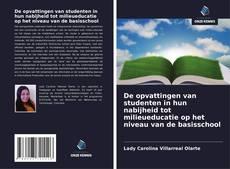 Borítókép a  De opvattingen van studenten in hun nabijheid tot milieueducatie op het niveau van de basisschool - hoz
