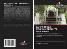 Borítókép a  LA CREDENZA NELL'IMMORTALITÀ DELL'ANIMA - hoz
