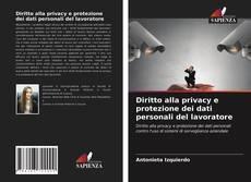 Capa do livro de Diritto alla privacy e protezione dei dati personali del lavoratore