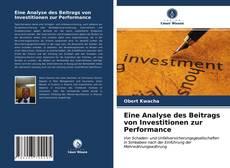 Portada del libro de Eine Analyse des Beitrags von Investitionen zur Performance