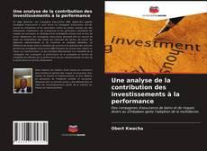 Borítókép a  Une analyse de la contribution des investissements à la performance - hoz