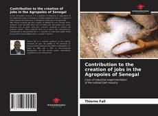 Обложка Contribution to the creation of jobs in the Agropoles of Senegal