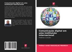 Bookcover of Comunicação digital em uma instituição internacional