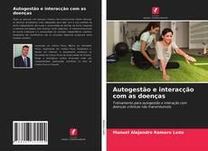Capa do livro de Autogestão e interacção com as doenças