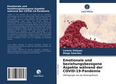 Bookcover of Emotionale und beziehungsbezogene Aspekte während der COVID-19-Pandemie