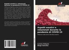 Bookcover of Aspetti emotivi e relazionali durante la pandemia di COVID-19
