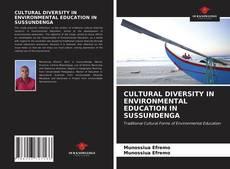 CULTURAL DIVERSITY IN ENVIRONMENTAL EDUCATION IN SUSSUNDENGA kitap kapağı
