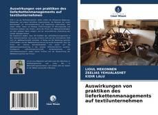 Bookcover of Auswirkungen von praktiken des lieferkettenmanagements auf textilunternehmen