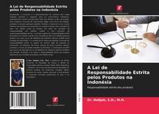 Borítókép a  A Lei de Responsabilidade Estrita pelos Produtos na Indonésia - hoz