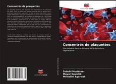 Bookcover of Concentrés de plaquettes