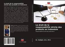Borítókép a  Le droit de la responsabilité stricte des produits en Indonésie - hoz