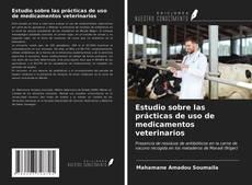 Portada del libro de Estudio sobre las prácticas de uso de medicamentos veterinarios