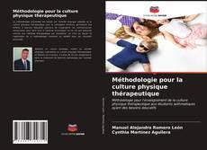 Bookcover of Méthodologie pour la culture physique thérapeutique