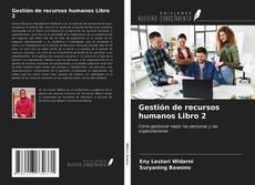 Bookcover of Gestión de recursos humanos Libro 2
