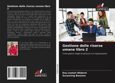 Bookcover of Gestione delle risorse umane libro 2