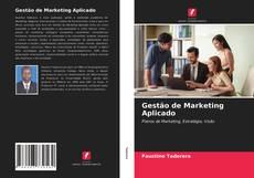 Copertina di Gestão de Marketing Aplicado