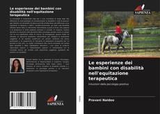 Le esperienze dei bambini con disabilità nell'equitazione terapeutica kitap kapağı