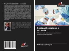 Regionalizzazione e accesso的封面