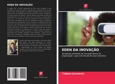 Borítókép a  EDEN DA INOVAÇÃO - hoz