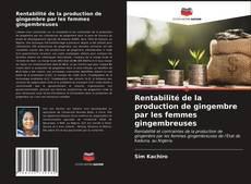 Capa do livro de Rentabilité de la production de gingembre par les femmes gingembreuses