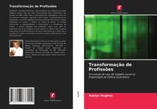 Bookcover of Transformação de Profissões
