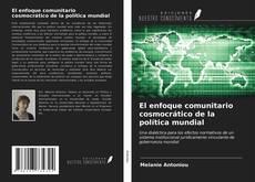 Borítókép a  El enfoque comunitario cosmocrático de la política mundial - hoz