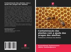 Bookcover of Contaminação das plantas com a ajuda das pragas das abelhas