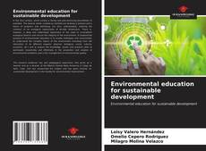 Bookcover of Environmental education for sustainable development