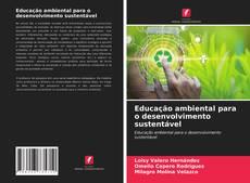 Educação ambiental para o desenvolvimento sustentável的封面