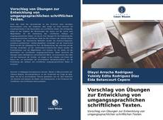 Capa do livro de Vorschlag von Übungen zur Entwicklung von umgangssprachlichen schriftlichen Texten.