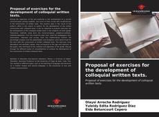 Capa do livro de Proposal of exercises for the development of colloquial written texts.