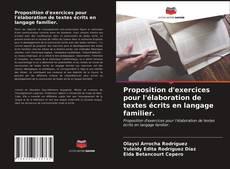 Capa do livro de Proposition d'exercices pour l'élaboration de textes écrits en langage familier.