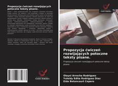 Capa do livro de Propozycja ćwiczeń rozwijających potoczne teksty pisane.