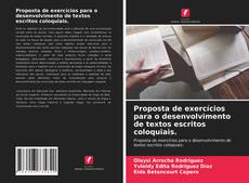 Capa do livro de Proposta de exercícios para o desenvolvimento de textos escritos coloquiais.