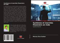 Обложка Systèmes et marchés financiers en Inde
