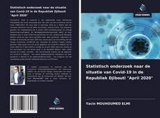 """Bookcover of Statistisch onderzoek naar de situatie van Covid-19 in de Republiek Djibouti """"April 2020"""""""