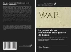 Capa do livro de La guerra de las violaciones en la guerra de Bosnia