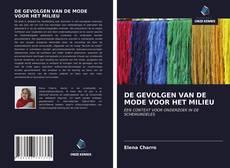 Bookcover of DE GEVOLGEN VAN DE MODE VOOR HET MILIEU