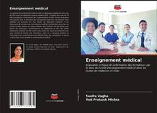 Bookcover of Enseignement médical