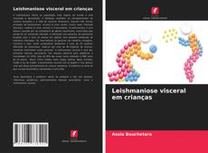 Bookcover of Leishmaniose visceral em crianças