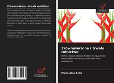 Bookcover of Zrównoważone i trwałe rolnictwo
