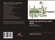 Bookcover of Étude du secret sur votre peau
