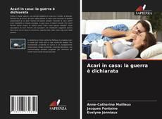 Bookcover of Acari in casa: la guerra è dichiarata