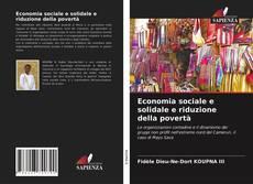 Copertina di Economia sociale e solidale e riduzione della povertà