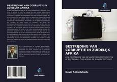 Bookcover of BESTRIJDING VAN CORRUPTIE IN ZUIDELIJK AFRIKA