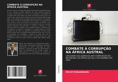 Copertina di COMBATE À CORRUPÇÃO NA ÁFRICA AUSTRAL