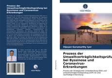 Prozess der Umweltverträglichkeitsprüfung bei Byssinose und Coronavirus-Erkrankungen kitap kapağı