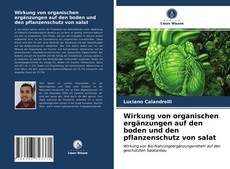 Обложка Wirkung von organischen ergänzungen auf den boden und den pflanzenschutz von salat