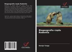 Bookcover of Biogeografia rzędu Rodentia